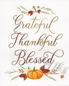 Grateful, Thankful, Blessed Thanksgiving Print, Fall Art, Fall Decor, Thanksgiving Decorations
