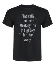 Loving this Black 'Physically I Am Here' Tee - Men on #zulily! #zulilyfinds