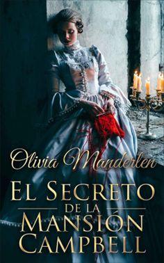 Vomitando mariposas muertas: El secreto de la mansión Campbell - Olivia Manderl...