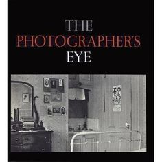 """The Photographer's Eye"""" by John Szarkowski is a twentieth-century classic--an indispensable introduction to the visual language of photog.. 1966, library copy."""