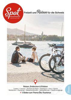 Reisen, Entdecken und Erleben - Spot Magazine Sommer Ausgabe