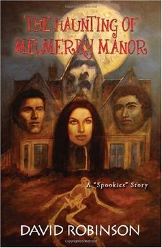 The Haunting of Memberly Manor by David W Robinson http://www.amazon.co.uk/dp/0980150663/ref=cm_sw_r_pi_dp_trAlub0JE09JX