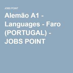 Alemão A1 - Languages - Faro (PORTUGAL) - JOBS POINT