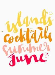 WELCOME JUNE, WELCOME SUMMER!