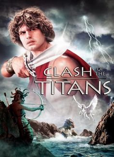 Clash of the Titans (1981)... the original.  Gotta love the claymation.  Really loved this one when I was a kid.