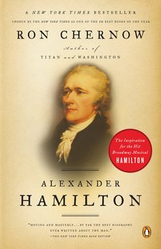 Alexander Hamilton's life is perhaps best known for its end: he was mortally wounded in a duel with political rival Aaron Burr. But his personal life and political achievements are fascinating, impressive, and—until recently—underappreciated. Here is a man who, though featured on our ten-dollar bill, many Americans know little about. I was certainly one of them.