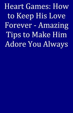 Show him how much you want him. #datingtips Adore You, Love, How To Make, Amor