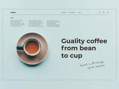 Coffee shop minimal UI by Leo Jamelashvili Website Design Layout, Web Layout, Layout Design, Flyer Design, App Design, News Web Design, Homepage Design, Coffee Websites, Coffee Shop Website