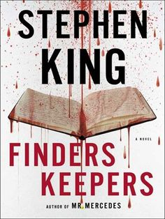 Finders Keepers by Stephen King.  The master of horror is back with a sequel as he revisits the story of Bill Hodges—an embattled former detective who chases down a serial killer in Mr. Mercedes.  #Horror #Mystery #Suspense