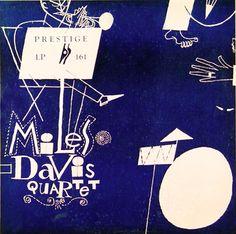 "Designer unknown. Miles Davis Quartet, 1953, Prestige 161 10"" LP."