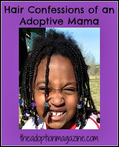 Hair Confessions of an Adoptive Mama.  I wondered about this a million times.  Fun read if you think about adoption.