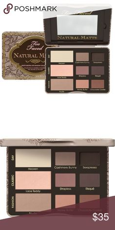 New Too Faced Natural Matte Eyeshadow Palette New Real Too Faced Natural Matte Eyeshadow Palette. New never been used. I prefer selling on ebay and can give you a better deal on eBay. Here is the listing on ebay http://www.ebay.com/itm/292230923115 Too Faced Makeup Eyeshadow