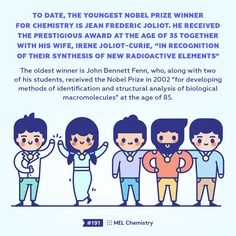 To date, the youngest Nobel Prize winner for chemistry is Jean Frederic Joliot. He received this award at the age Study Chemistry, Chemistry Lessons, Chemistry Experiments, Visual Steps, John Bennett, Subscriptions For Kids, After School Club, Nobel Prize Winners, Nuclear Energy