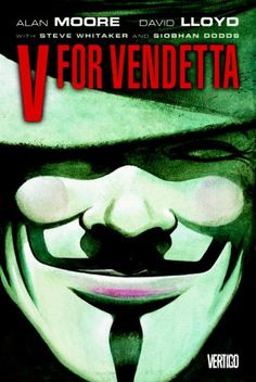 V for Vendetta by Alan Moore, September 2016 Bookmark: Favorite Graphic Novels of Tegan Mannino, Circulation Supervisor & Cataloger