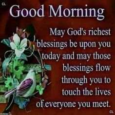 Blessed Morning Quotes, Morning Quotes For Friends, Morning Prayer Quotes, Good Morning Happy Sunday, Cute Good Morning Quotes, Good Morning Prayer, Good Morning Inspirational Quotes, Morning Greetings Quotes, Morning Blessings