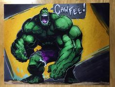 Cawfee Hulk prints available in the shop soon. Green or red...