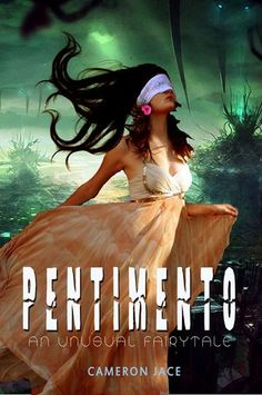 """""""Pentimento, Book 1"""" By: Cameron Jace!"""
