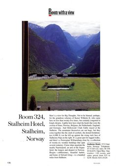 "25 Years of ""Room with a View"" Photos : Condé Nast Traveler::  ROOM 324  STALHEIM, NORWAY  September 1988"