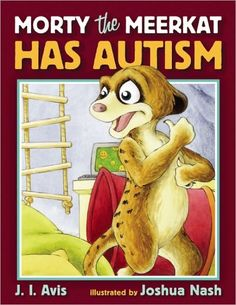 "Pinner says, ""This is a book about a meerkat that has autism spectrum disorder. Although it appears to be a children's book w/ exceptional, colorful pictures & easy to read vocabulary, it doubles as a teaching tool for adults to help them not only understand the autism spectrum better, but give them strategies to help the autistic individual be more successful in his or her environment. This book will undoubtedly touch your heart & at the same time give you an understanding of autism."""