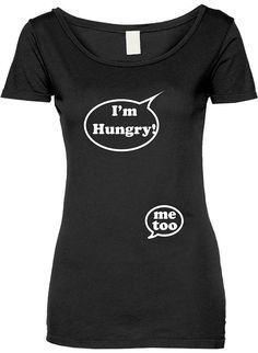 Hey, I found this really awesome Etsy listing at https://www.etsy.com/listing/205516229/funny-im-hungry-me-too-tshirt-gift-t