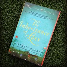 The Inheritance Of Loss by Kiran Desai. | 34 Books By Indian Authors That Everyone Should Read