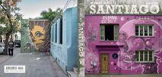 [Excerpt] Santiago Street Art Gets a Book | The Creators Project