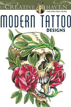 """O """"Modern Tattoo Designs"""", da série Creative Haven, foi desenhado pelo tatuador Erik Siuda.   15 livros de colorir para quem não quer pintar só flores e jardins"""