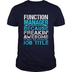 FUNCTION MANAGER T Shirts, Hoodies. Check price ==► https://www.sunfrog.com/LifeStyle/FUNCTION-MANAGER-110689599-Navy-Blue-Guys.html?41382 $21.99