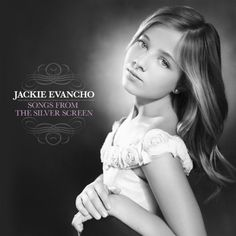 Songs From The Silver Screen ~ Jackie Evancho 1 via https://www.bittopper.com/item/songs-from-the-silver-screen-jackie-evancho-1/