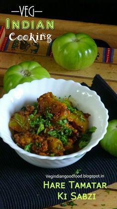 How to make Hare Tamatar Ki Sabzi   Green tomatoes Stir Fry   No Onion No Garlic Green Tomato Vegetable    #greentomatoes #unripetomatoes #foodblogger #vegindiancooking #tomatoes #green #indianrecipes #indiancuisine #delicious