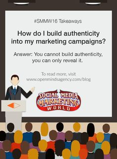 10 Social Media Marketing Questions Answered by Experts: SMMW16 Takeaways Question #2: How do I build authenticity into my marketing campaigns? Answer: You cannot build authenticity, you can only reveal it. To read more, [Click on Image] #omagency #smmw16 #socialmedia #marketing