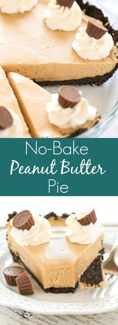 An easy no-bake peanut butter pie on top of a homemade Oreo crust. The perfect pie to enjoy year-round! An easy no-bake peanut butter pie on top of a homemade Oreo crust. The perfect pie to enjoy year-round! Tart Recipes, Best Dessert Recipes, Easy Desserts, Baking Recipes, Delicious Desserts, Sweet Desserts, Baking Ideas, Easy Peanut Butter Pie, Peanut Butter Desserts
