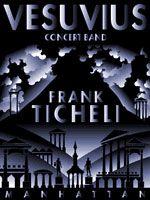 Vesuvius by Frank Ticheli| J.W. Pepper Sheet Music