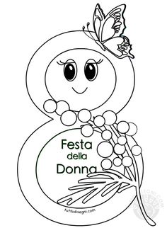 Disegni Festa della Donna da colorare Numero otto 8 Mars, Kindergarten Math Worksheets, Spring Crafts For Kids, Kids Party Games, Kawaii Wallpaper, Mothers Day Crafts, Flower Crafts, Ladies Day, Special Day