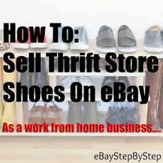 How to sell thrift store shoes on eBay!  Learn the basics of selling used shoes on eBay from home!  This is a great part time business that anyone can learn to do!  Also check out our eBay blog for eBay sellers tips, tricks, and more!