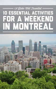 10 essential activities for a weekend in Montreal / A Globe Well Travelled Canada Voyage Montreal, Quebec Montreal, Montreal Travel, Montreal Ville, Quebec City, Montreal In Winter, Montreal Vacation, Montreal Food, Ottawa