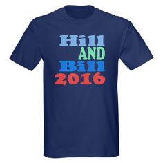 #Hillary and #Bill #Clinton #Shirts