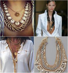 Inspiração: Sobreposição de colares - Moda ... y otras cositas mas!  #joias #colares