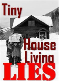 Tiny House Living Lies: Why Don't TV Shows Tell Us the Cons and that it is Mostly Illegal to Live in a Tiny House?