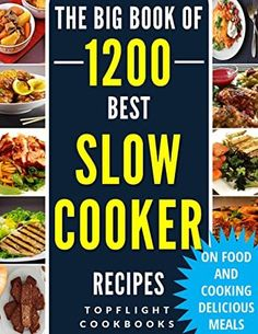 #Bibliophile #Nonfiction #BookAddict #AmReading #WomensFiction #KindleBargain #Bookshelves #FreeBooks #Books  #slow #cooker #recipes #1200 #best #slow #cooker #recipes #slow #cooker #cookbook #slow #cooking #crock #pot #crockpot #electric #pressure #cooker #instant #pot #vegan #paleo #dinner #breakfast #healthy #meals Best Slow Cooker, Slow Cooker Recipes, Healthy Breakfast Recipes, Healthy Recipes, Healthy Meals, Cookbook Recipes, Cooking Recipes, Electric Pressure Cooker, Paleo Dinner
