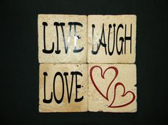 Set of 4 Live Laugh Love Coasters by SSPERSONALIZEDCRAFTS on Etsy, $15.00