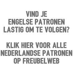 Klik hier (of op het plaatje) voor alle Nederlandse patronen op Freubelweb: http://freu.be/lNederlands