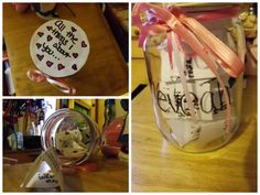 Last minute Valentines gift idea...  All the things you love about your best friend, or the person you care about in a Mason Jar! They can open it up every time they are feeling down to lift up their spirits! #reallycheap