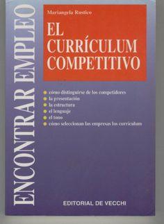 EL CURRICULUM COMPETITIVO. Encontrar empleo. Presentacion, estructura, lenguaje, tono... {Portada de Amazon.es}