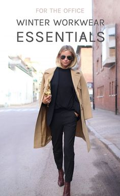 Winter Workwear Essentials. Dressing for the office during the cold winter months.