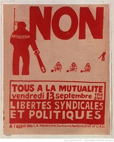 [Mai 1968]. Non appariteur..., Atelier populaire ex Ecole des Beaux arts : [affiche] / [non identifié] Mai 68, General Strike, Political Posters, French Revolution, Bnf, Politics, Signs, Contemporary History, Popular