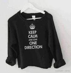 shirt love black one direction hot cool keep calm one direction one direction tees white sweater liam payne louis tomlinson harry styles niall horan zayn malik directioners ***Attention Syd! One Direction Shirts, One Direction Outfits, I Love One Direction, Harry Styles, Keep Calm And Love, Custom Vans, 1d And 5sos, White Sweaters, Just In Case