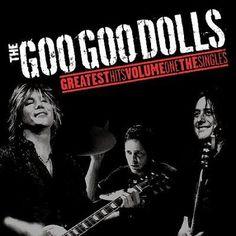 Goo Goo Dolls - Greatest Hits Volume One: The Singles