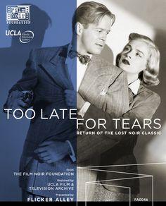 Too Late for Tears (Restored) - Blu-Ray/DVD (Flicker Alley Region Free/1) Release Date: April 12, 2016 (Flicker Alley U.S.)