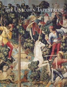 The Unicorn Tapestries in The Metropolitan Museum of Art - Cavallo, Adolfo Salvatore - Yale University Press